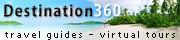 Destination360.com travel guides feature virtual tours, travel information, and trip planning.